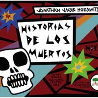 """Raíces Visual Arts Flyer """"Historias de los muertos"""""""
