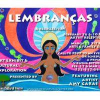 Lembranças: A Recollection Art Exhibit Flyer
